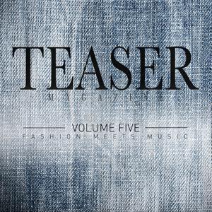 Teaser Magazine, Vol.5 (Fashion Meets Music)