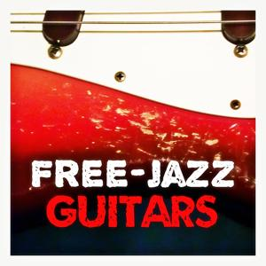 Free-Jazz Guitars