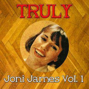 Truly Joni James, Vol. 1
