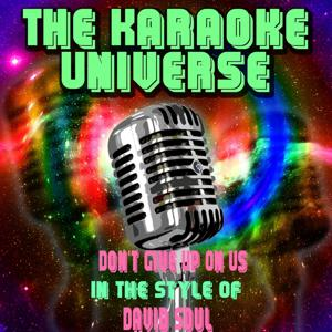 Don't Give Up On Us (Karaoke Version) [in the Style of David Soul]