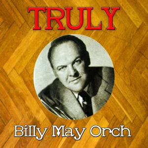 Truly Billy May Orchesta
