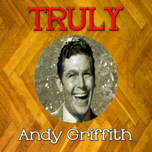 Truly Andy Griffith