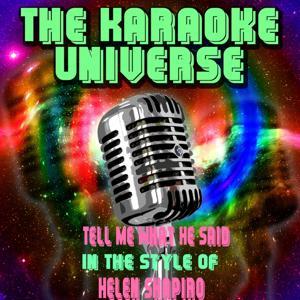 Tell Me What He Said (Karaoke Version) [in the Style of Helen Shapiro]