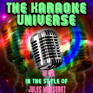 Le Cid (Karaoke Version) [in the Style of Jules Massenet]