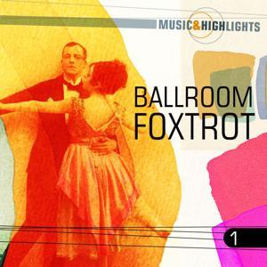 Music & Highlights: Ballroom - Foxtrott