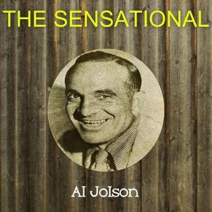 The Sensational Al Jolson