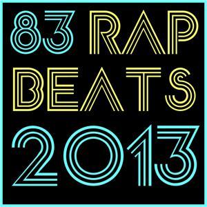 83 Rap Beats 2013 (Instrumental Version)