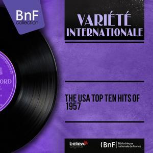 The USA Top Ten Hits of 1957 (Mono Version)