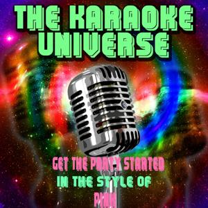Get the Party Started (Karaoke Version) [in the Style of Pink]