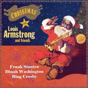 Christmas With Louis Armstrong and Fiends, Vol. 1 (Original Recordings)