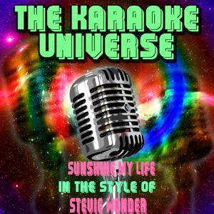 Sunshine My Life (Karaoke Version) [in the Style of Stevie Wonder]