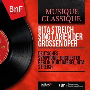 Rita Streich singt Arien der Grossen Oper (Stereo Version)