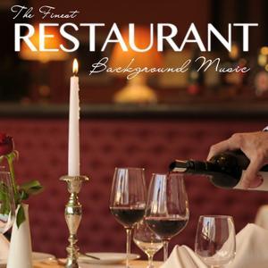 The Finest Restaurant Background Music