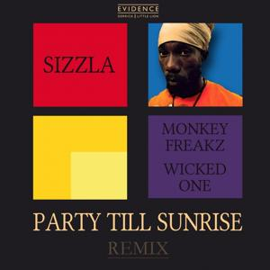 Party Till Sunrise (Monkey Freaks & Wicked One Remix, Derrick Sound Version)