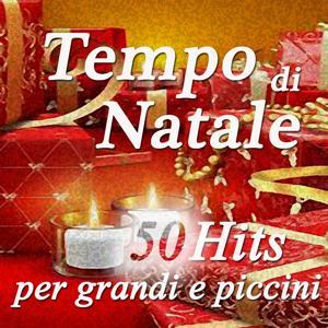 Tempo di Natale: 50 Hits per grandi e piccini