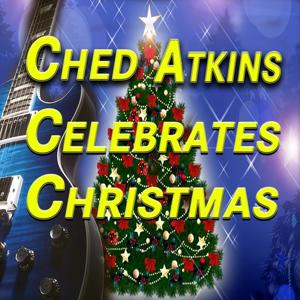 Chet Atkins Celebrates Christmas (Original Artist Original Songs)
