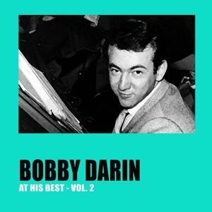 Bobby Darin At His Best, Vol. 2