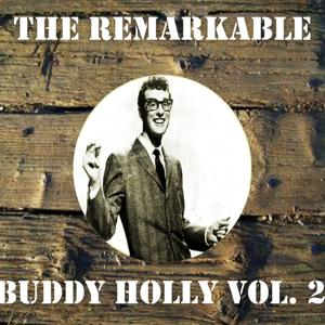 The Remarkable Buddy Holly, Vol. 2