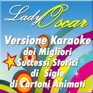 Lady Oscar: versione karaoke dei migliori successi storici di sigle di cartoni animati