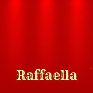 E Raffaella è mia (Una canzone dedicata a te)