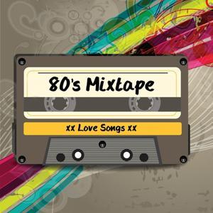 80's Mixtape - Love Songs