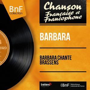 Barbara chante Brassens (Mono Version)