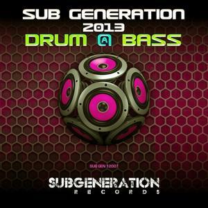 Sub Generation 2013 (Drum & Bass)