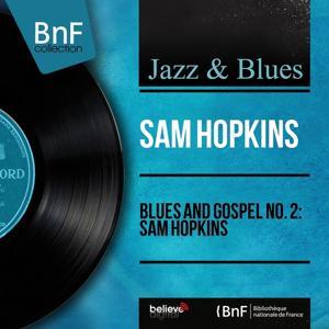 Blues and Gospel No. 2: Sam Hopkins (Mono Version)