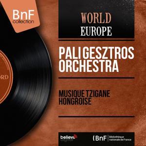 Musique tzigane hongroise (Arranged By Pali Gesztros, Stereo version)