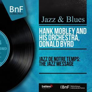 Jazz de notre temps: The Jazz Message (Mono Version)