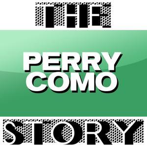 The Perry Como Story