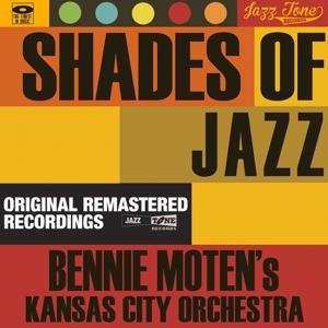 Shades of Jazz (Bennie Moten's Kansas City Orchestra)