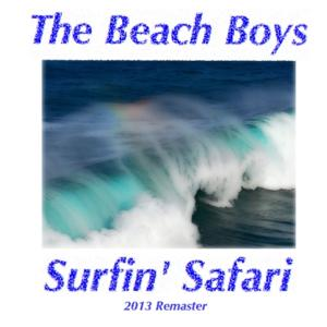 Surfin' Safari (2013 Remaster)