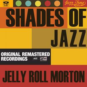 Shades of Jazz (Jelly Roll Morton)