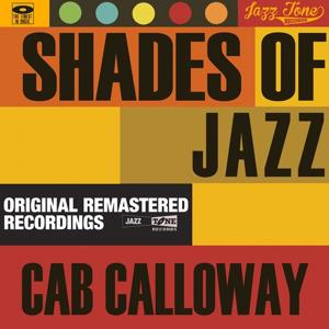 Shades of Jazz (Cab Calloway)