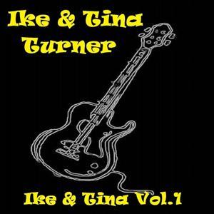 Ike & Tina, Vol. 1