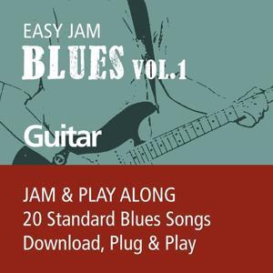 Easy Jam Blues, Vol.1 - Guitar (Jam & Play Along, 20 Standard Blues Songs)