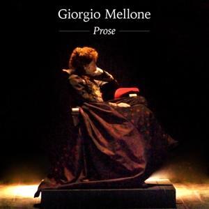 Giorgio Mellone: Prose