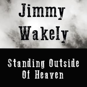 Standing Outside of Heaven