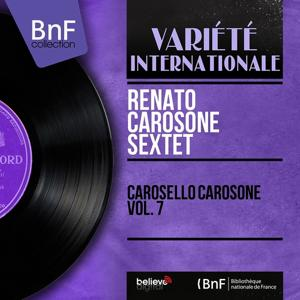 Carosello Carosone Vol. 7 (Arranged By Renato Carosone, Mono Version)