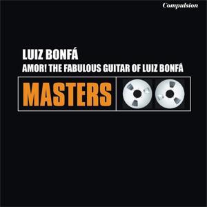 Amor! - The Fabulous Guitar of Luiz Bonfá