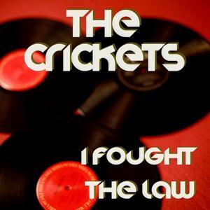 I Fought the Law (Original Artist Original Songs)