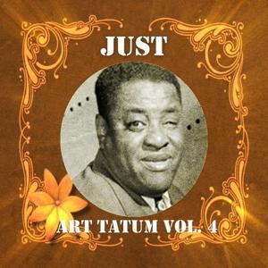 Just Art Tatum, Vol. 4