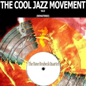The Cool Jazz Movement, Vol. 5 (Remastered)