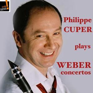 Weber: Intégrale des concertos pour clarinette par Philippe Cuper