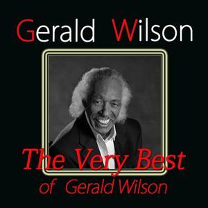 The Very Best of Gerald Wilson