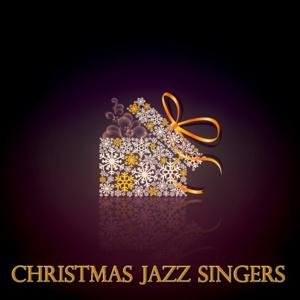 Christmas Jazz Singers (Christmas Songs - Remasteres)