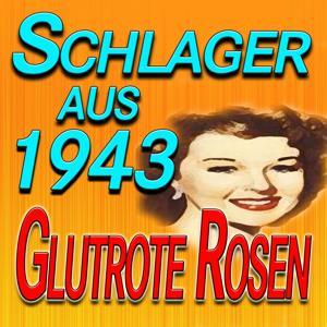 Schlager aus 1943 (Orignal artists original songs)