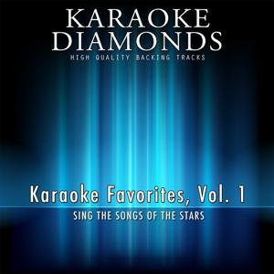 Karaoke Diamonds : Karaoke Favorites, Vol. 1 (Karaoke Version)