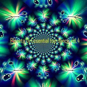 Planeta DJ Essential: Top Dance, Vol. 4 (Ibiza Dance Sound)